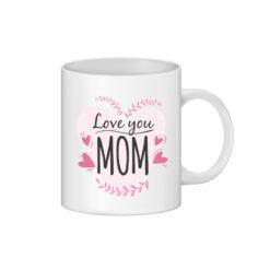 cana alba personalizata love you mom - personalizari ploiesti